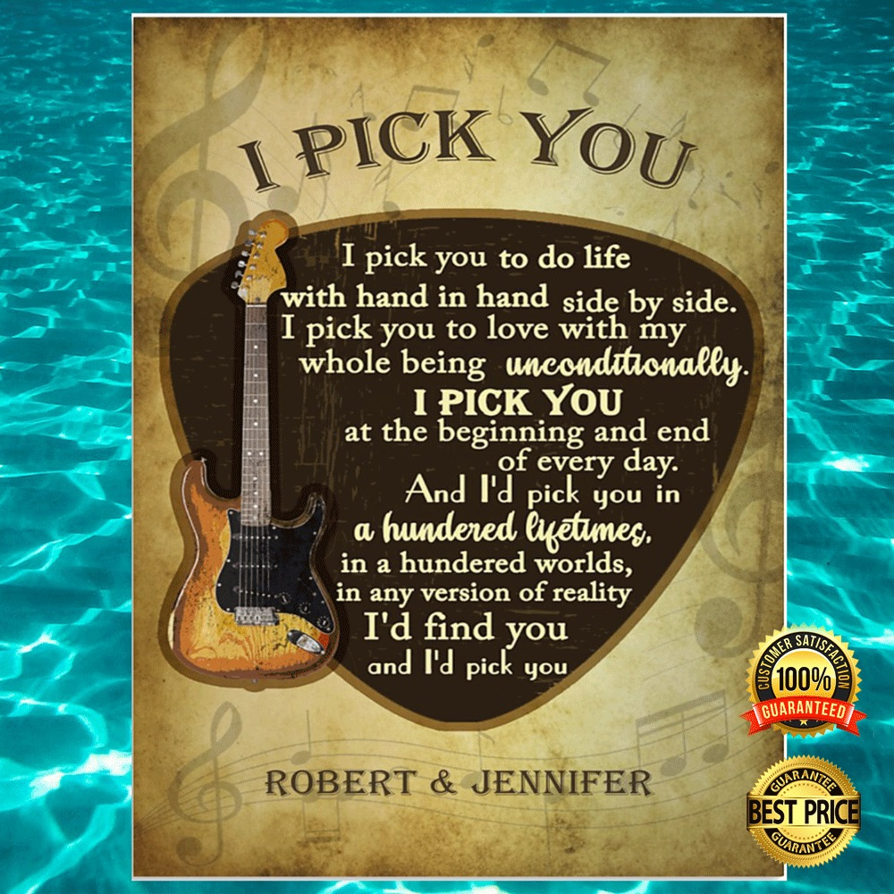 [HOT] PERSONALIZED GUITAR I PICK YOU POSTER