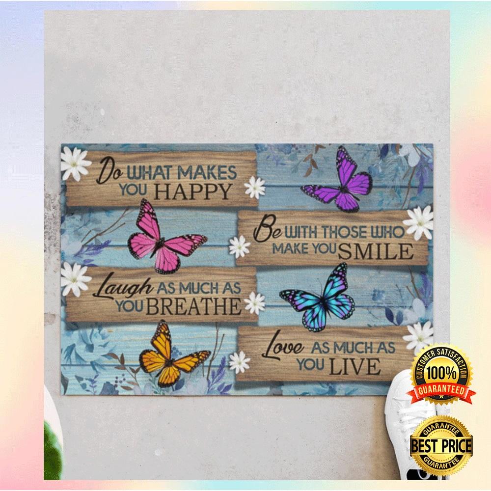[HOT] BUTTERLY DO WHAT MAKE YOU HAPPY DOORMAT