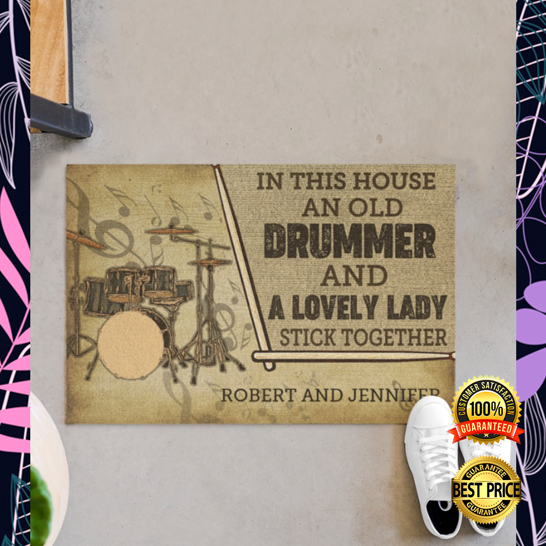 [CHEAPEST] PERSONZALIZED IN THIS HOUSE AN OLD DRUMMER AND A LOVELY LADY STICK TOGETHER DOORMAT