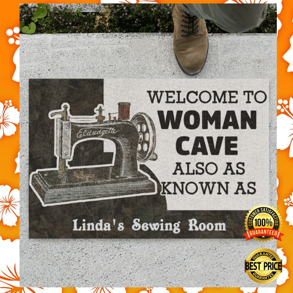 [WOW] PERSONALIZED WELCOME TO WOMAN CAVE ALSO AS KNOW AS SEWING ROOM DOORMAT