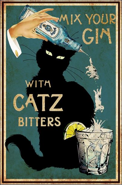 [Sale off] Mix your gin with catz bitters poster
