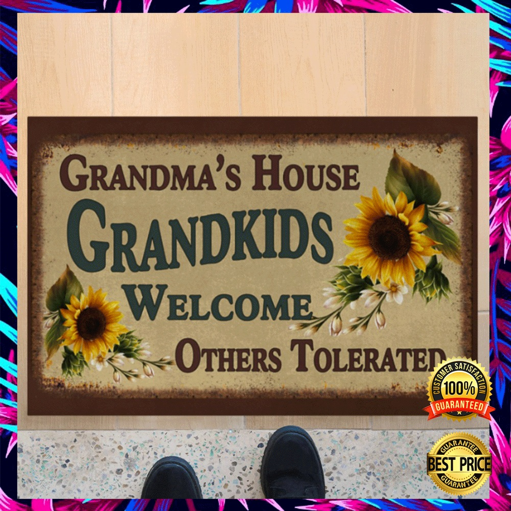 Grandma's house grandkids welcome others tolerated doormat 5