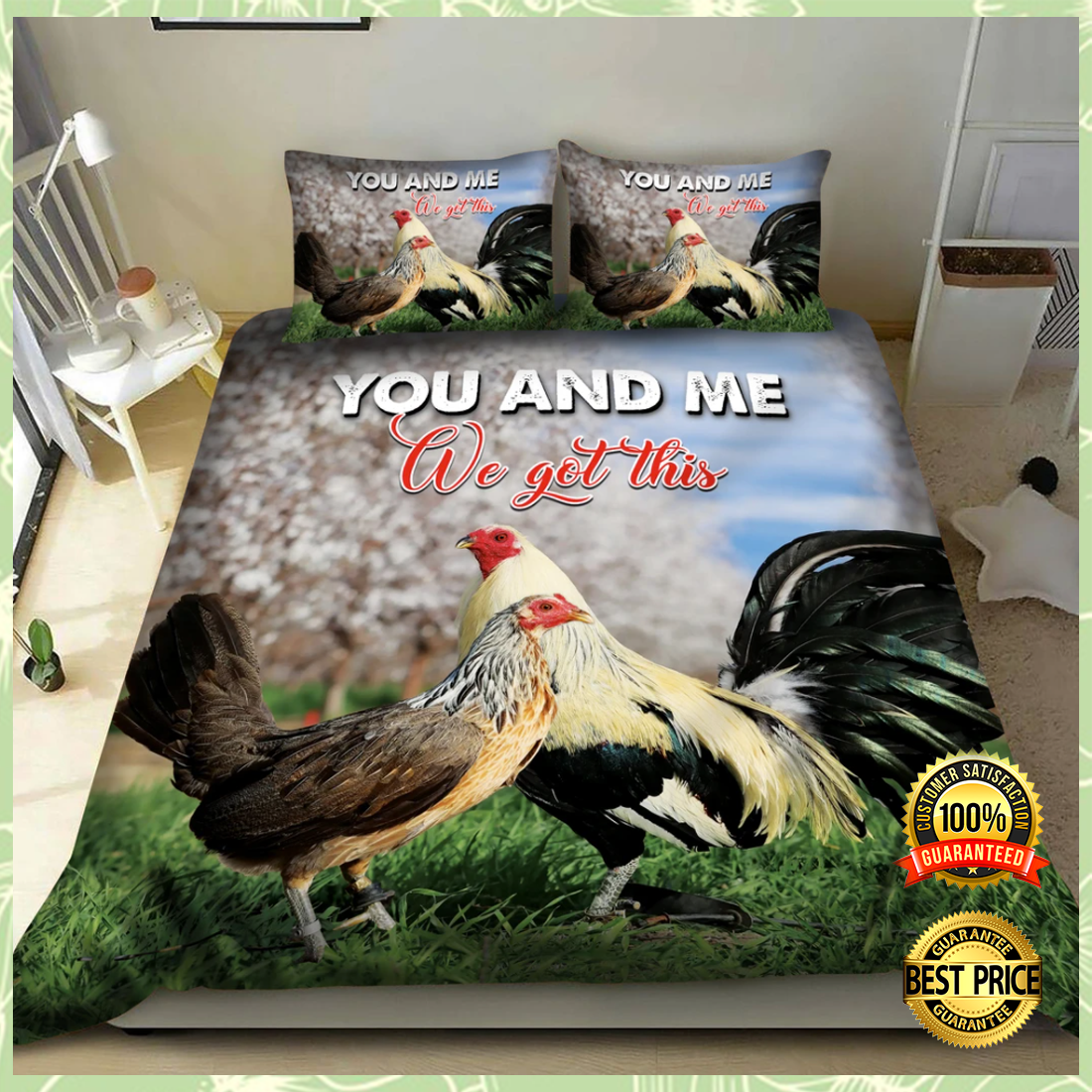 CHICKEN YOU AND ME WE GOT THIS BEDDING SET 5