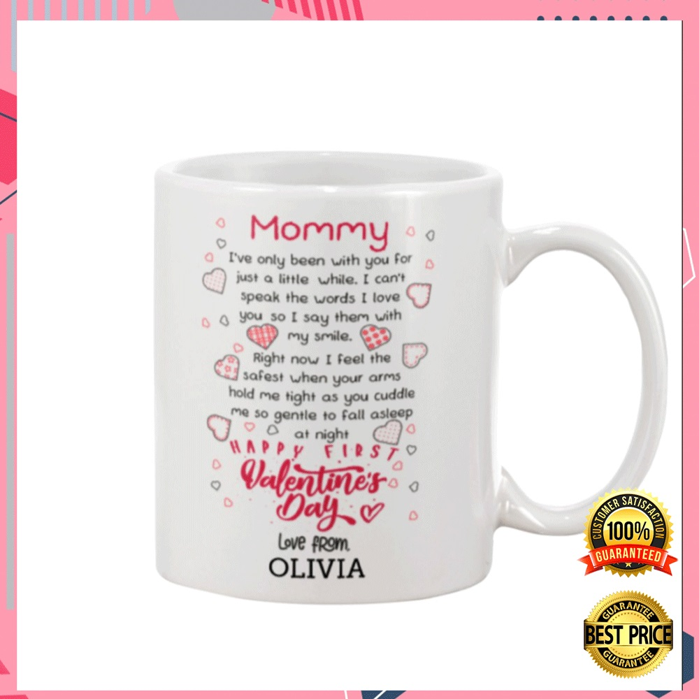 PERSONALIZED MOMMY HAPPY FIRST VALENTINE'S DAY MUG 4