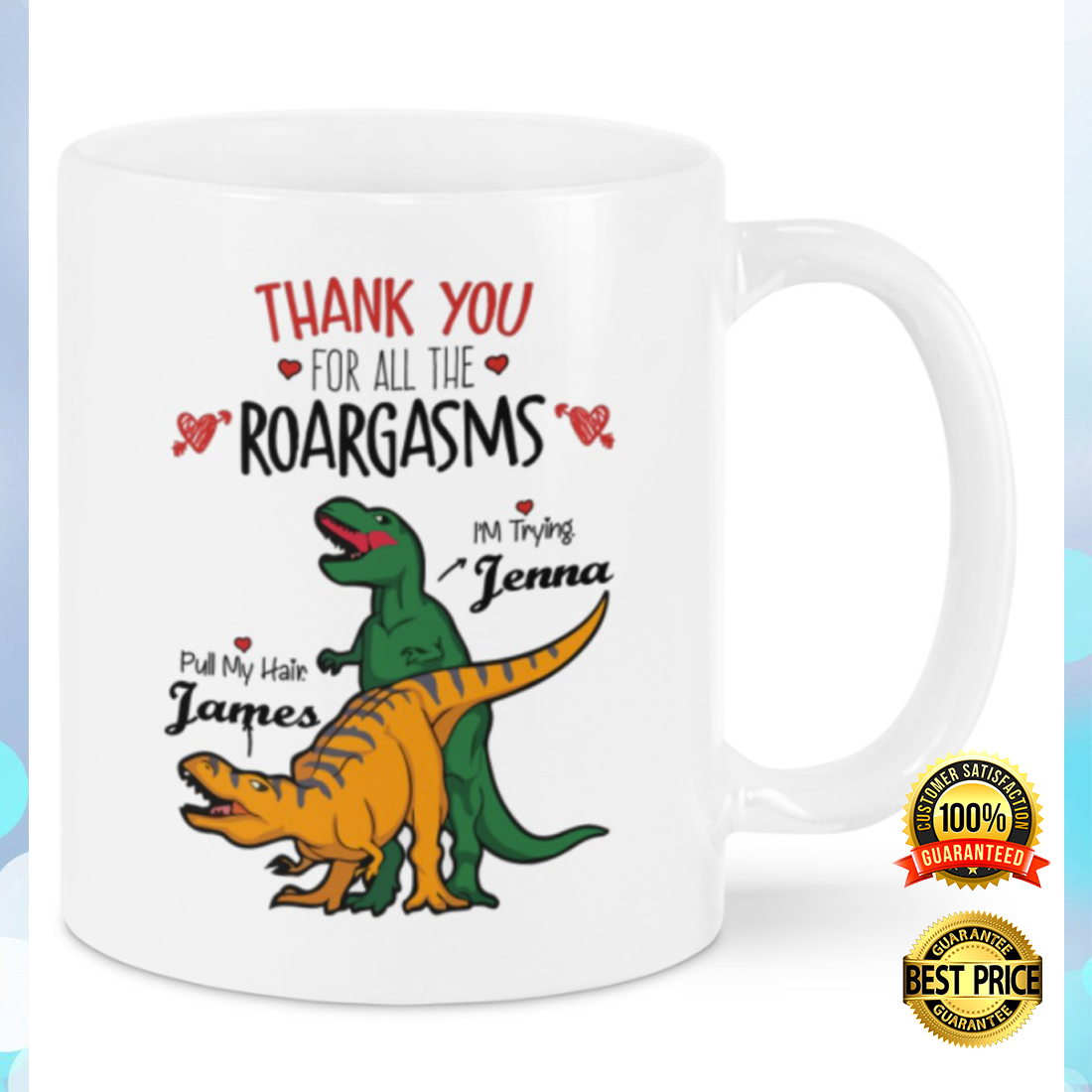 PERSONALIZED THANK YOU FOR ALL THE ROARGASMS MUG 5