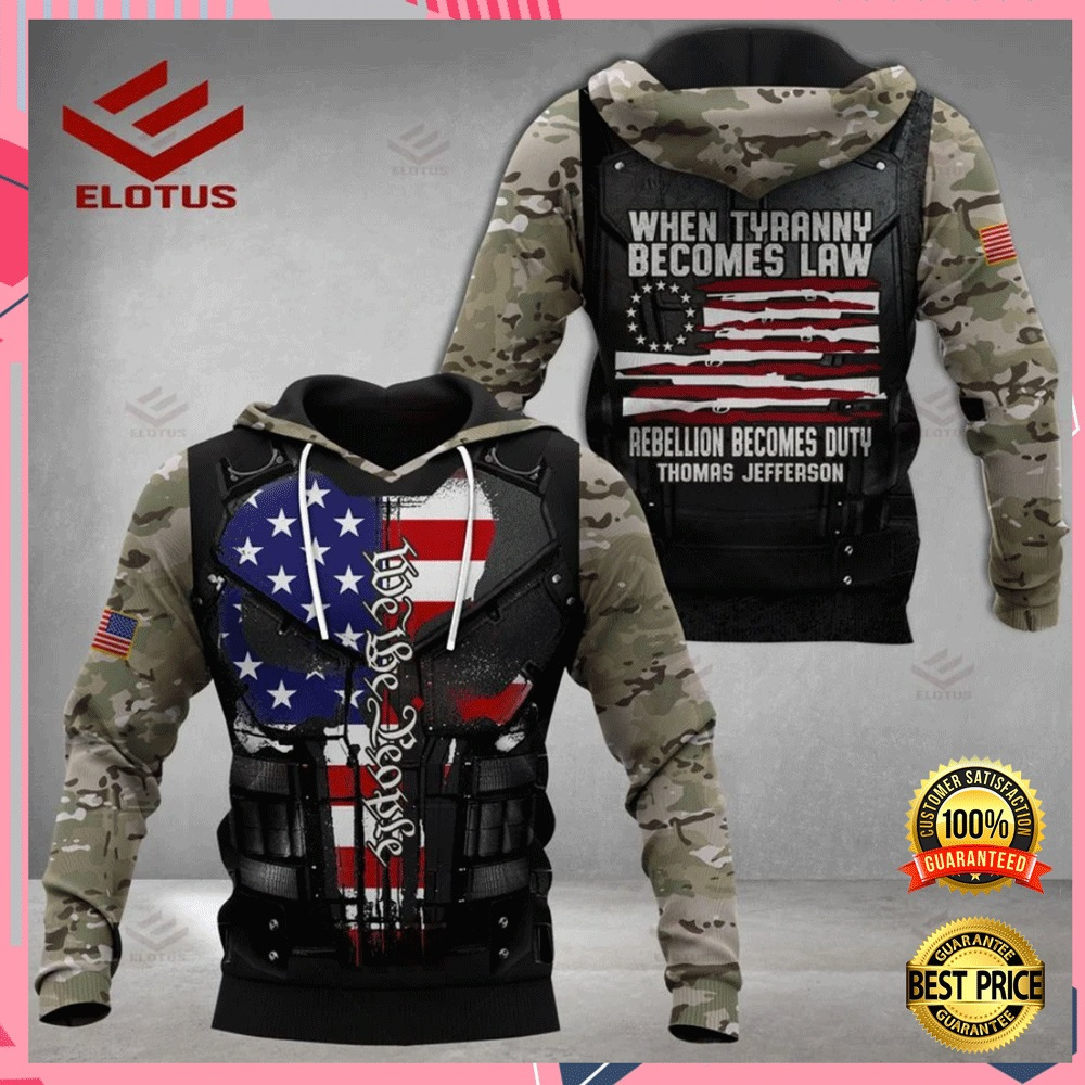 PERSONALIZED WHEN TYRANNY BECOMES LAW REBELLION BECOMES DUTY ALL OVER PRINTED 3D HOODIE 7