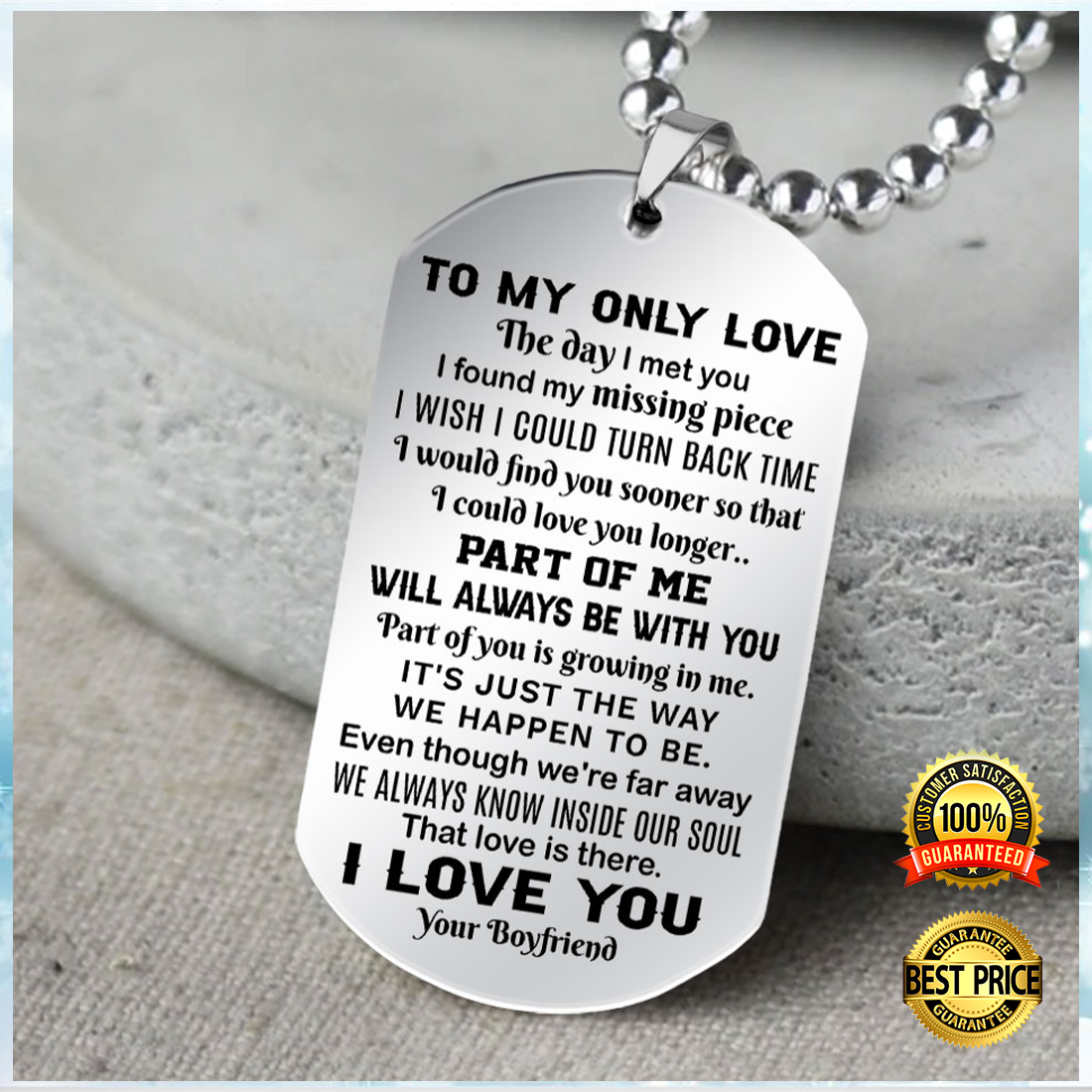 TO MY ONLY LOVE THE DAY I MET YOU I FOUND MY MISSING PIECE DOG TAG 5