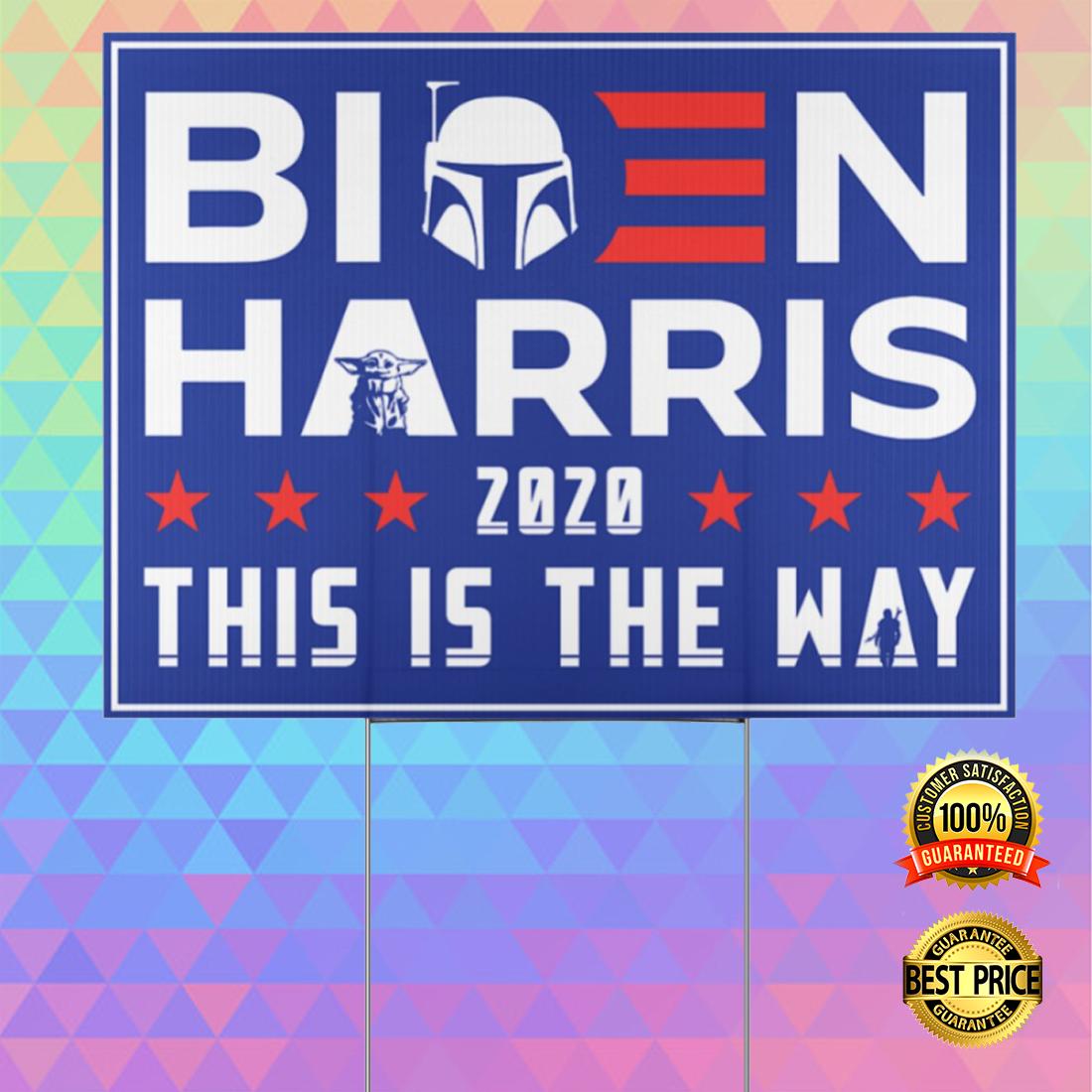 BIDEN HARRIS 2020 THIS IS THET WAY YARN SIGN 7