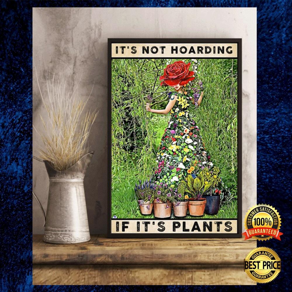 It's not hoarding if it's plants poster 4
