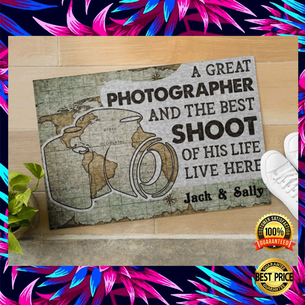 PERSONALIZED A GREAT PHOTOGRAPHER AND THE BEST SHOOT OF HIS LIFE LIVE HERE DOORMAT 5