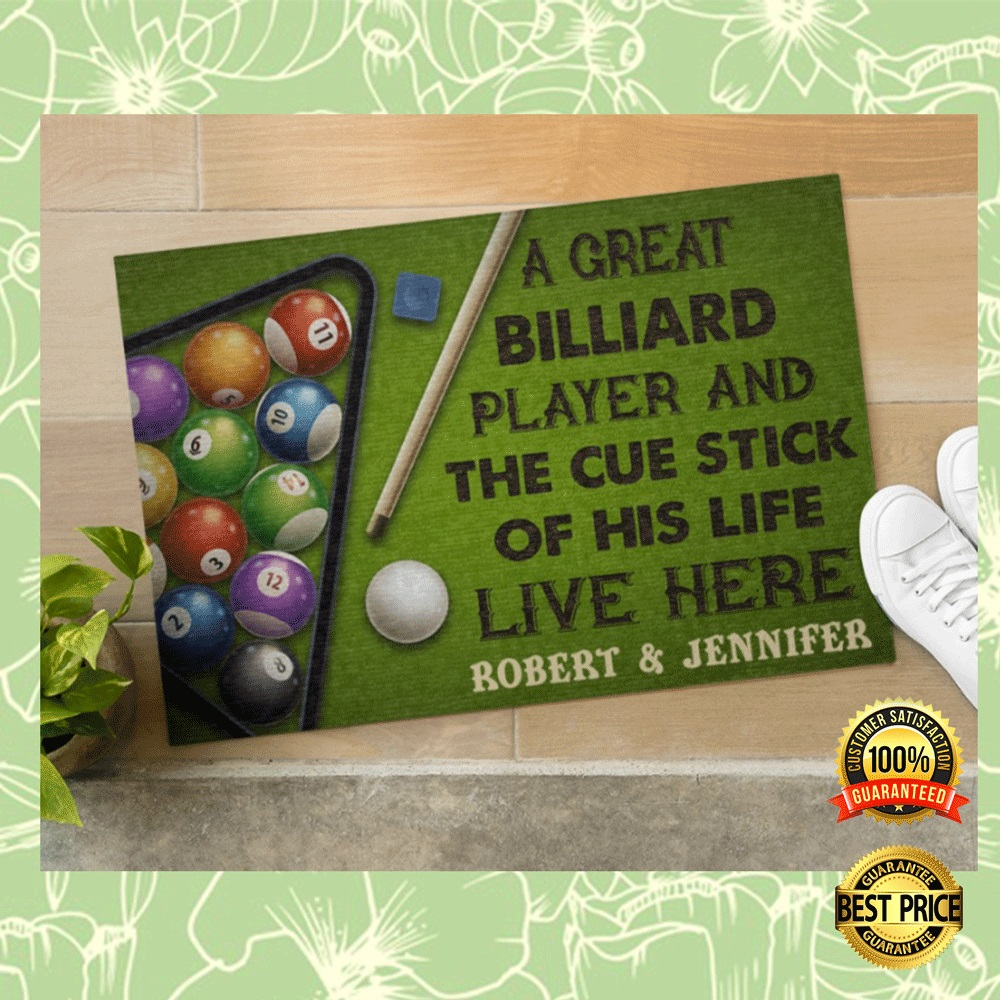 PERSONALIZED A GREAT BILLIARD PLAYER AND THE CUE STICK OF HIS LIFE LIVE HERE DOORMAT 4