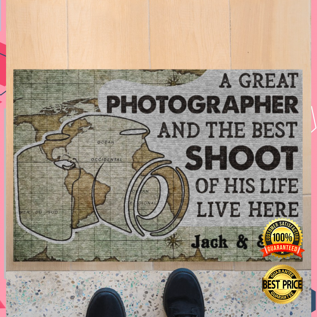 PERSONALIZED A GREAT PHOTOGRAPHER AND THE BEST SHOOT OF HIS LIFE LIVE HERE DOORMAT 6