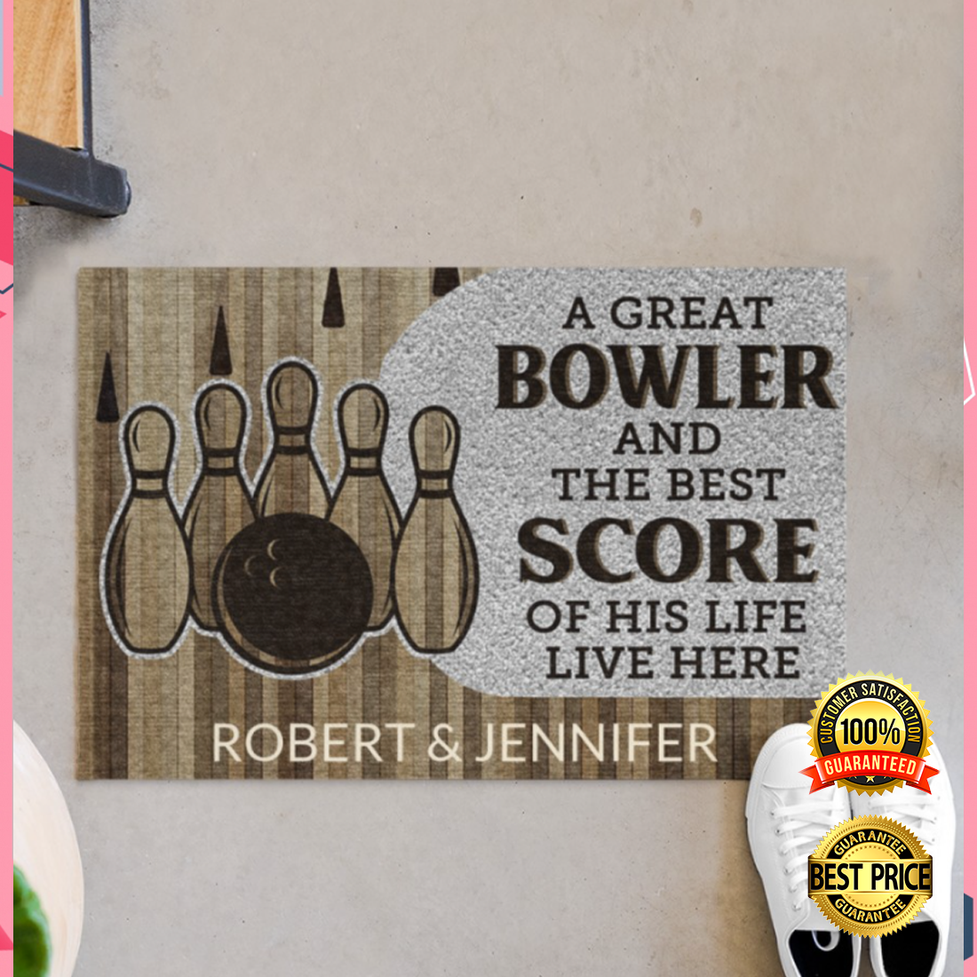 PERSONALIZED A GREAT BOWLER AND THE BEST SCORE OF HIS LIFE LIVE HERE DOORMAT 4