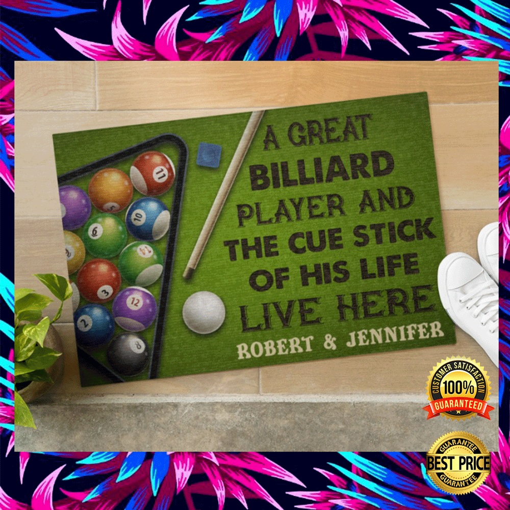 PERSONALIZED A GREAT BILLIARD PLAYER AND THE CUE STICK OF HIS LIFE LIVE HERE DOORMAT 5