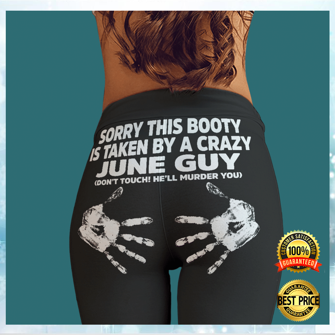 SORRY THIS BOOTY IS TAKEN BY A CRAZY JUNE GUY LEGGING 5