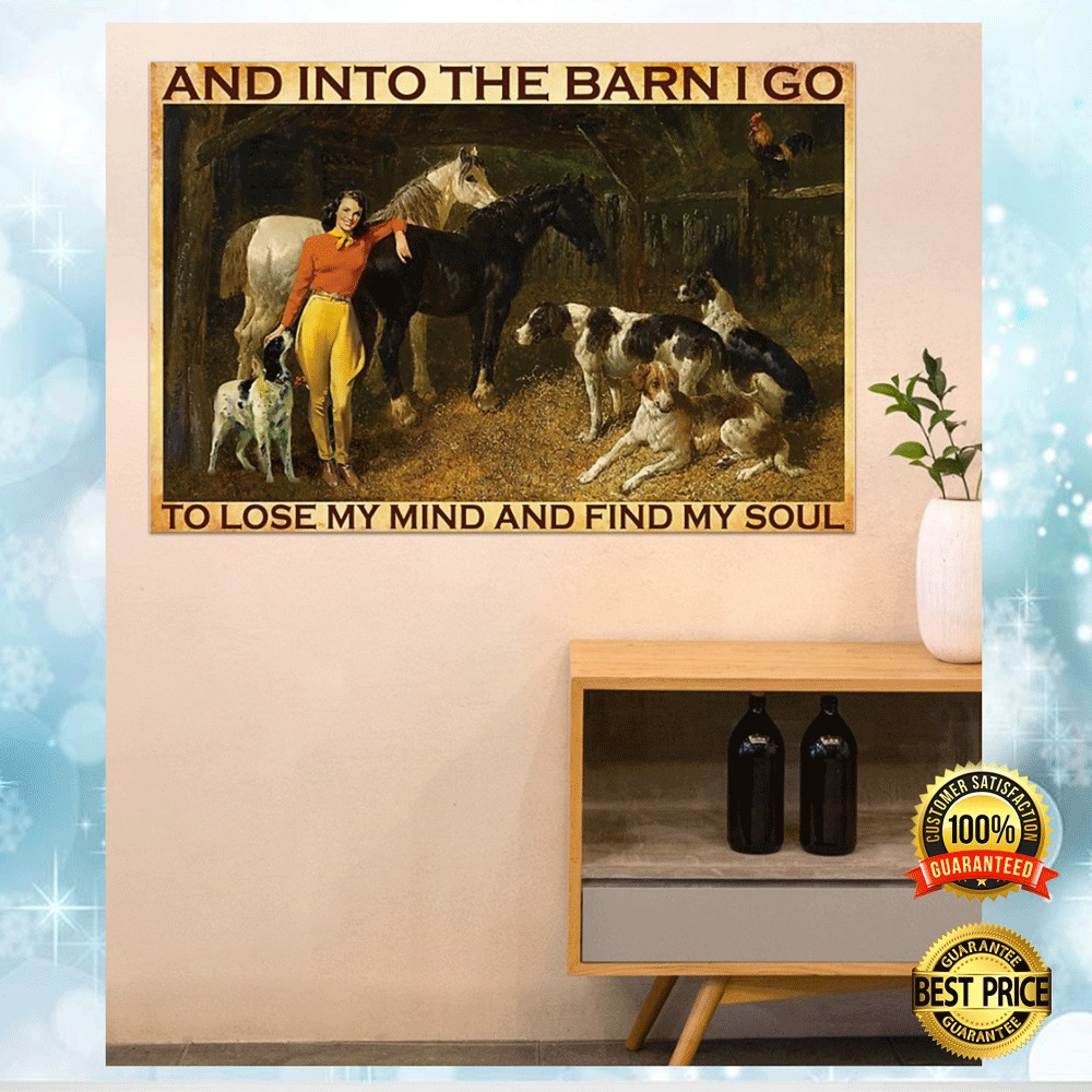 AND INTO THE BARN I GO TO LOSE MY MIND AND FIND MY SOUL POSTER 6