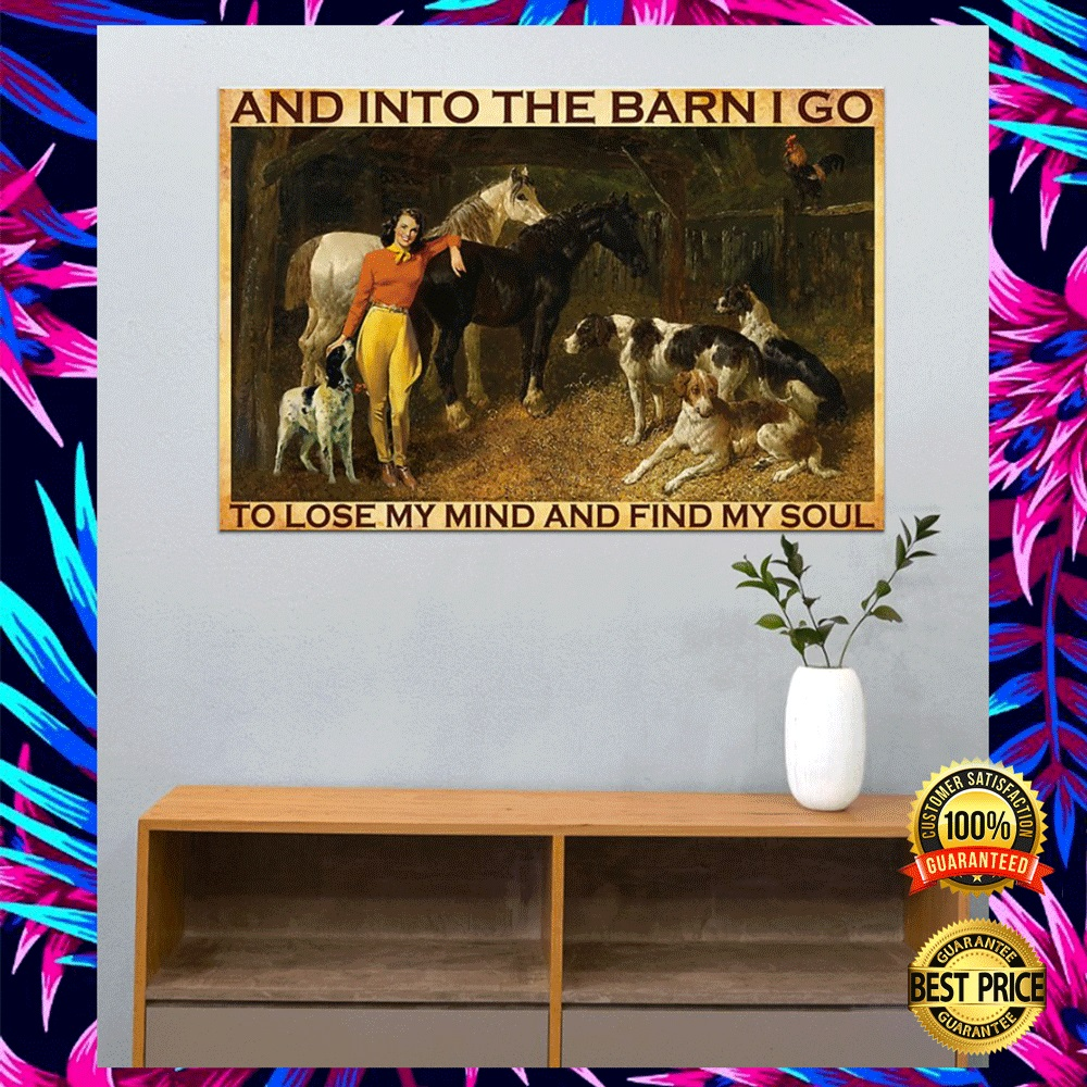 AND INTO THE BARN I GO TO LOSE MY MIND AND FIND MY SOUL POSTER 5