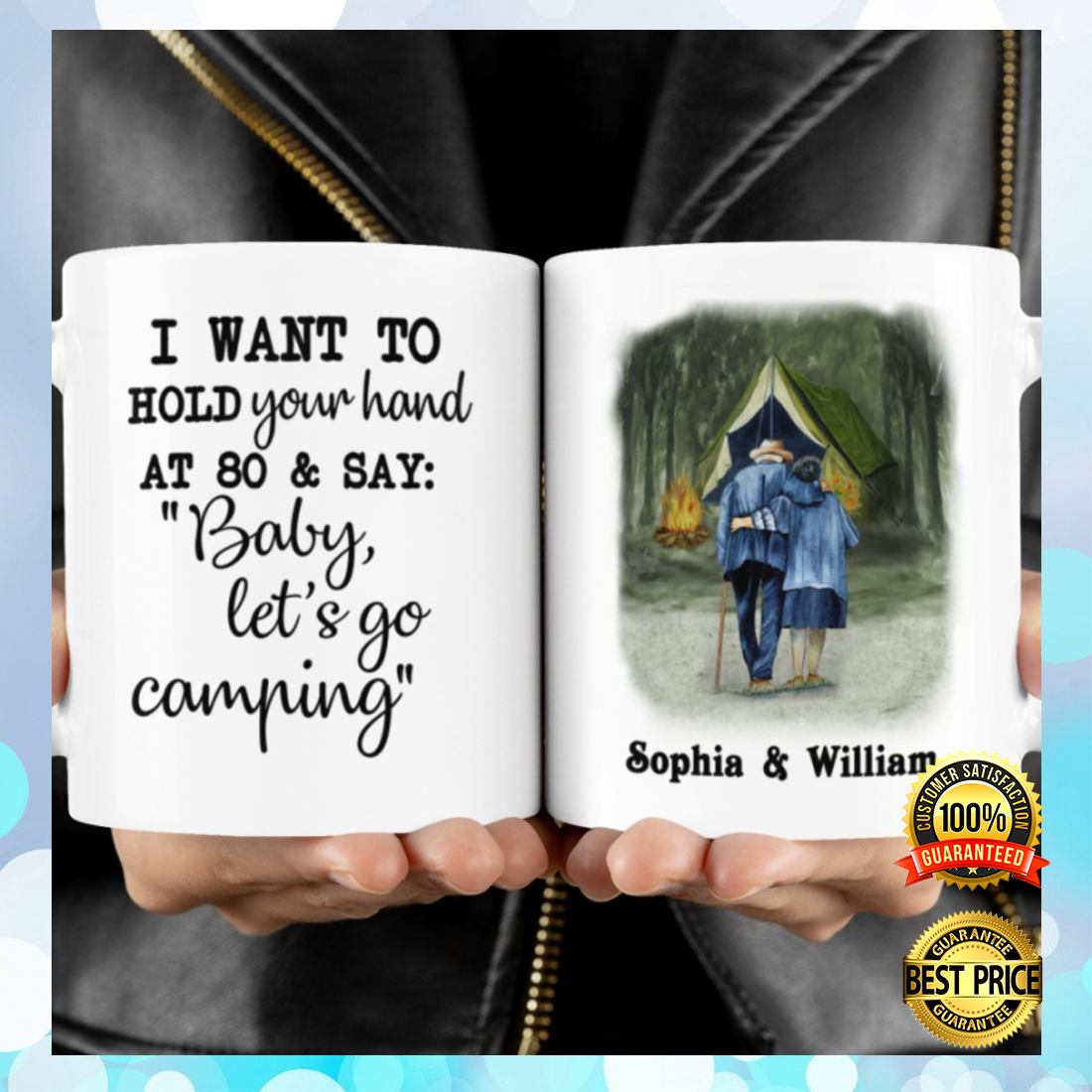 PERSONALIZED I WANT TO HOLD YOUR HAND AT 80 AND SAY BABY LET'S GO CAMPING MUG 6