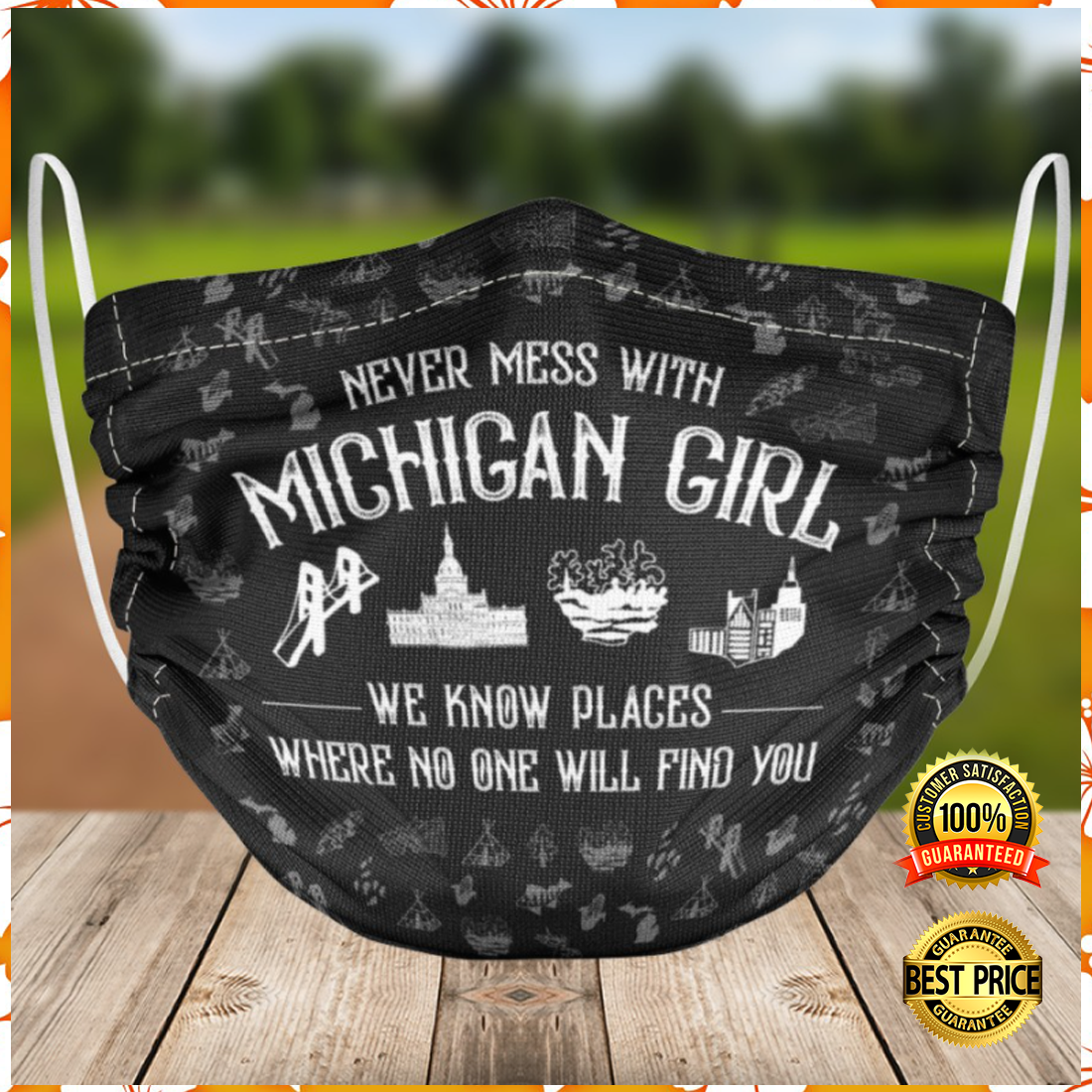NEVER MESS WITH MICHIGAN GIRL CLOTH FACE MASK 6