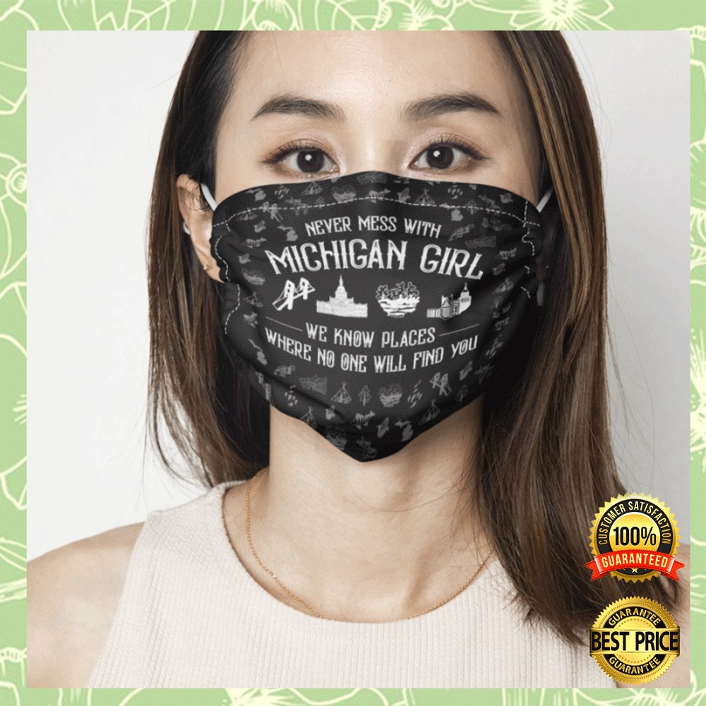 NEVER MESS WITH MICHIGAN GIRL CLOTH FACE MASK 5