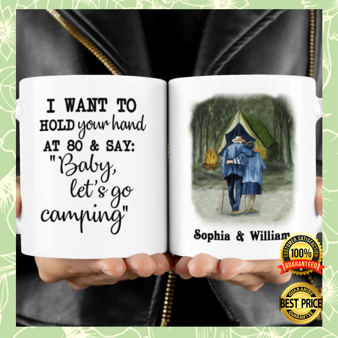 PERSONALIZED I WANT TO HOLD YOUR HAND AT 80 AND SAY BABY LET'S GO CAMPING MUG 4