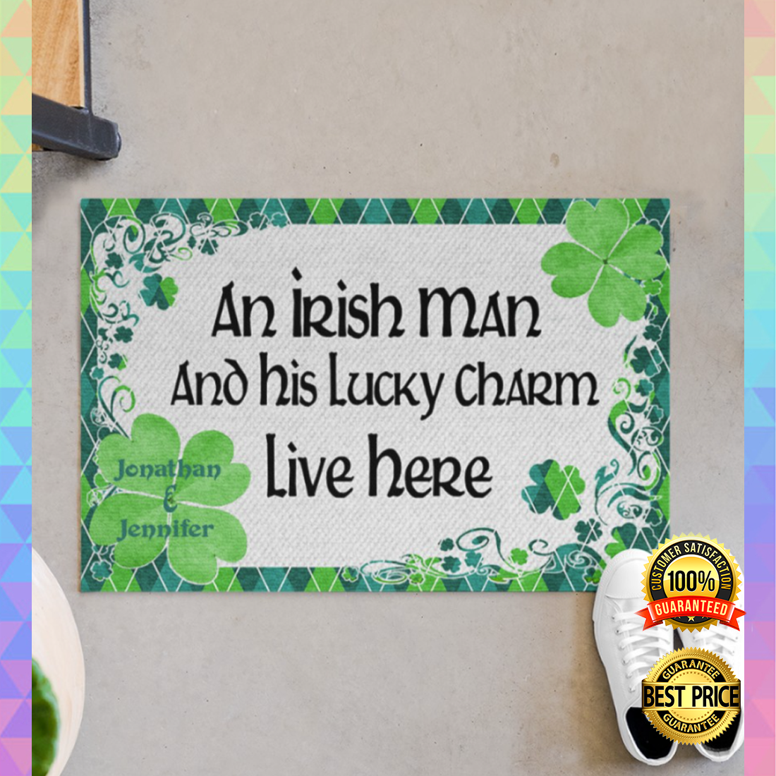 PERSONALIZED AN IRISH MAN AND HIS LUCKY CHARM LIVE HERE DOORMAT 7