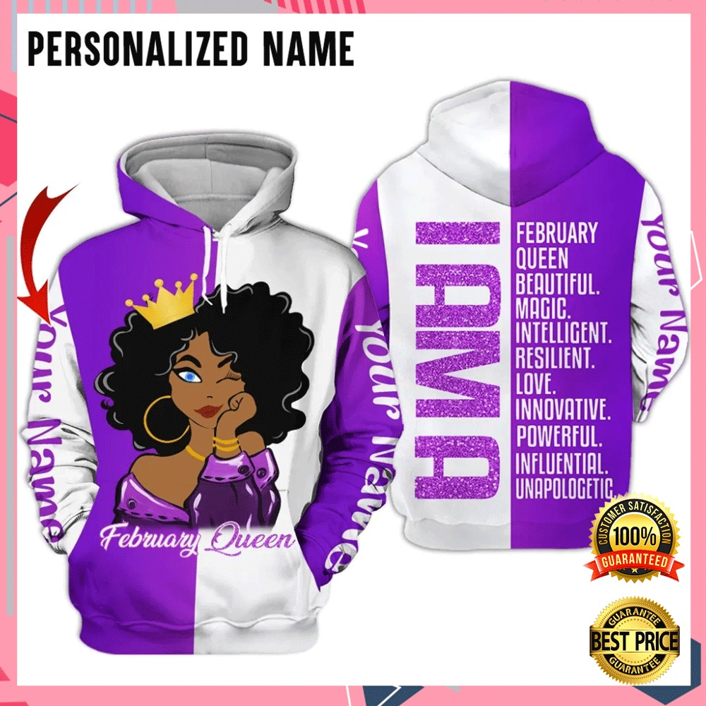 [Hot]Personalized i am a february queen beautiful magic intelligent all over printed 3D hoodie