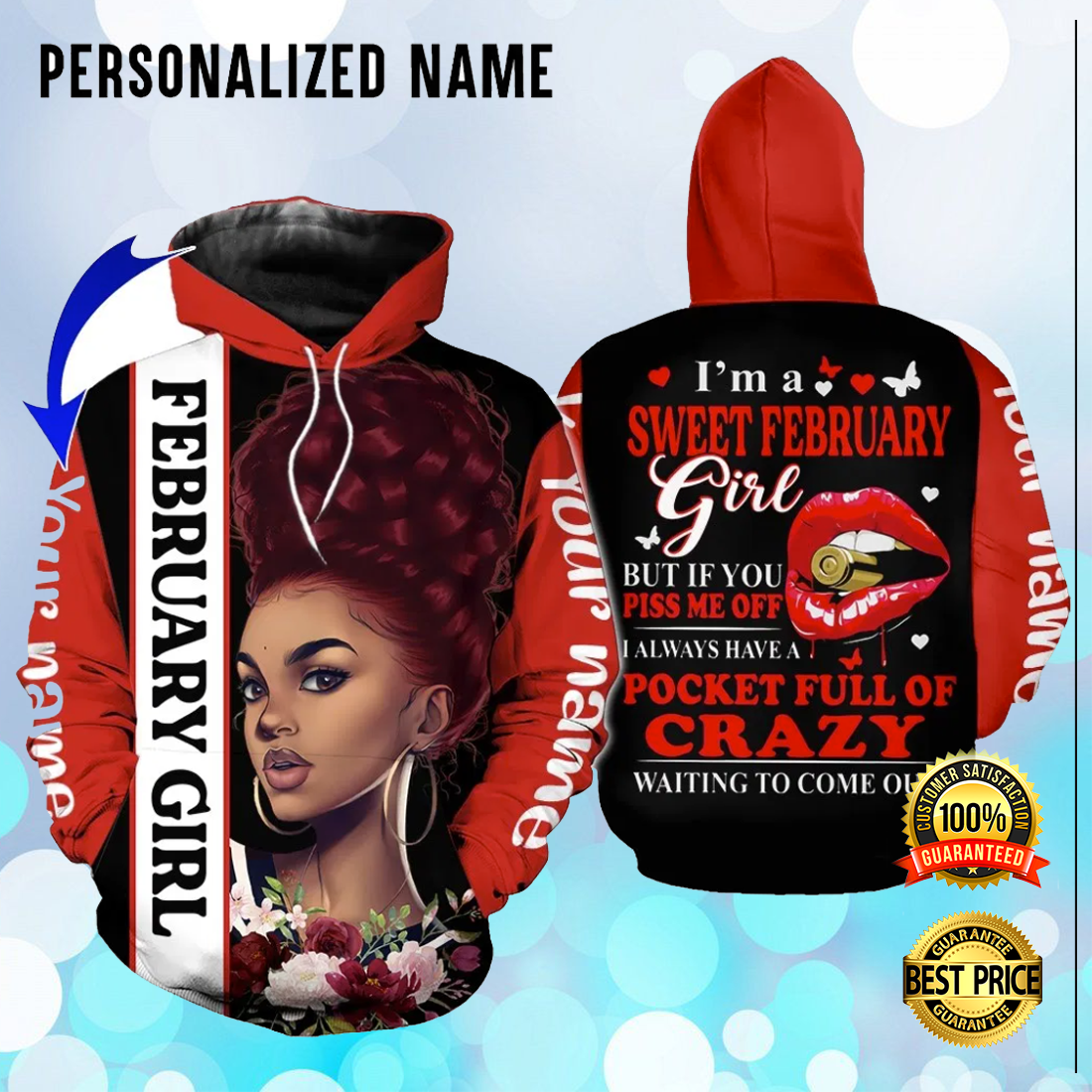 PERSONALIZED I'M A SWEET FEBRUARY GIRL ALL OVER PRINTED 3D HOODIE 6