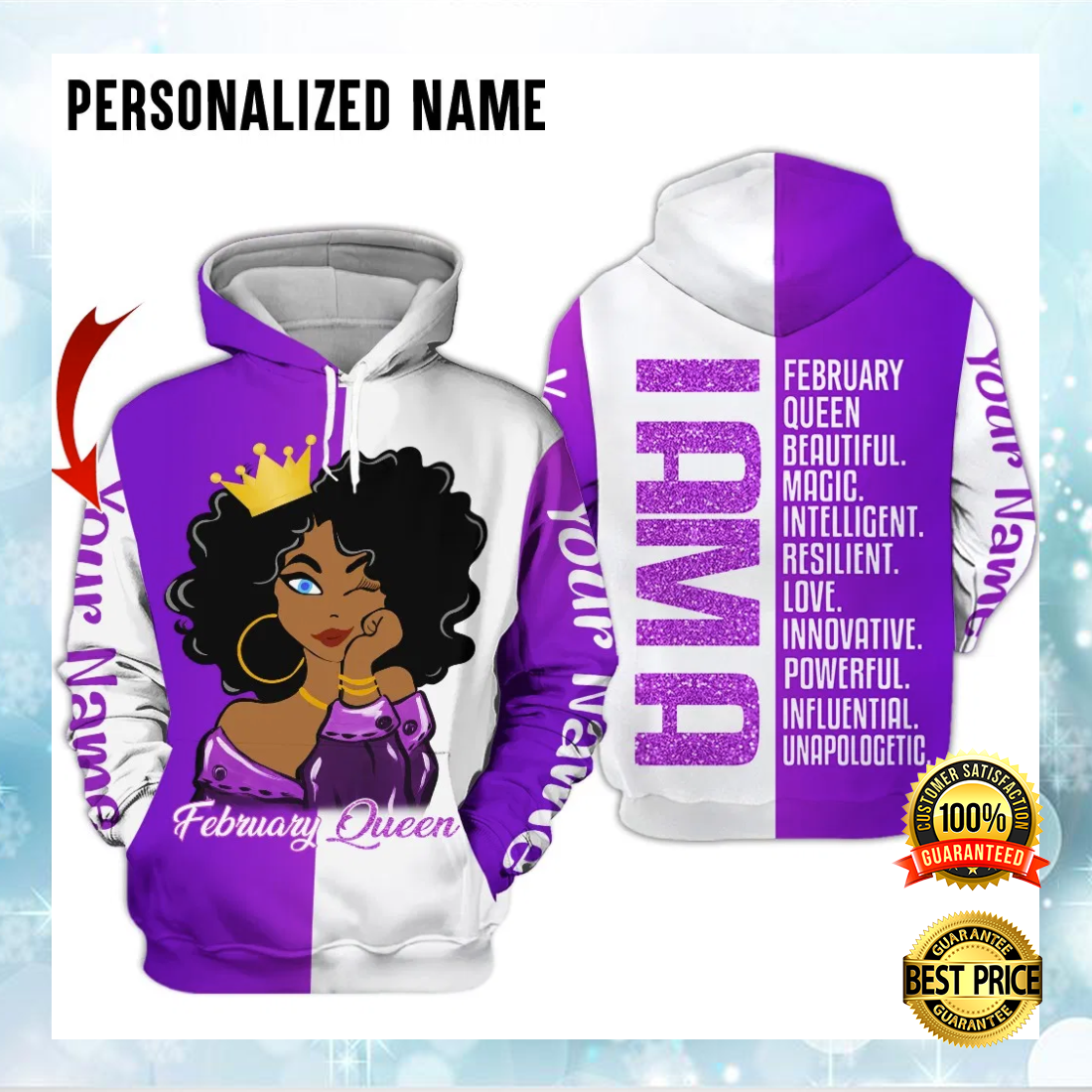 PERSONALIZED I AM A FEBRUARY QUEEN BEAUTIFUL MAGIC INTELLIGENT ALL OVER PRINTED 3D HOODIE 5