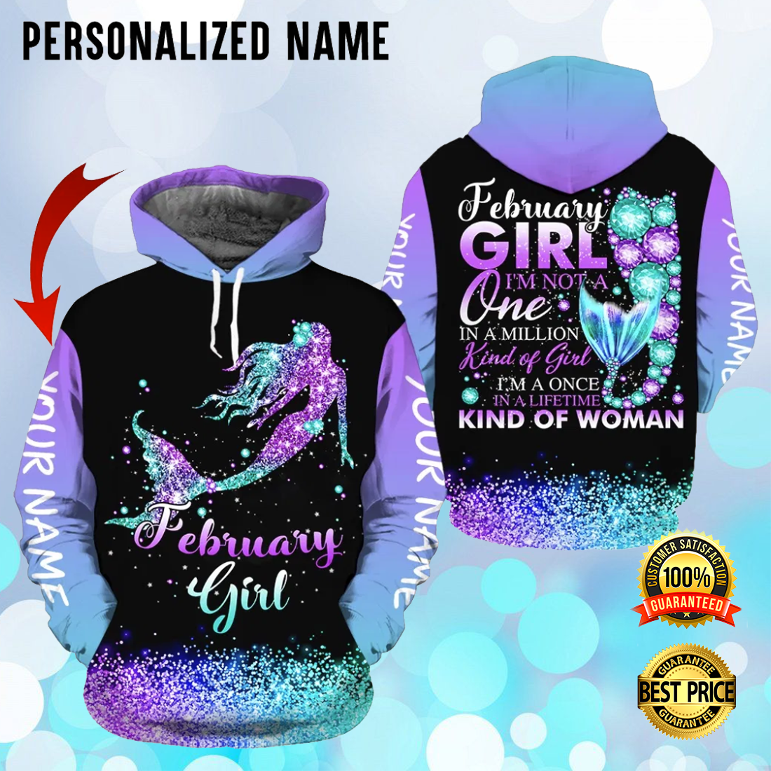 PERSONALIZED MERMAID FEBRUARY GIRL I'M NOT A ONE IN A MILLION KIND OF GIRL ALL OVER PRINTED 3D HOODIE 5