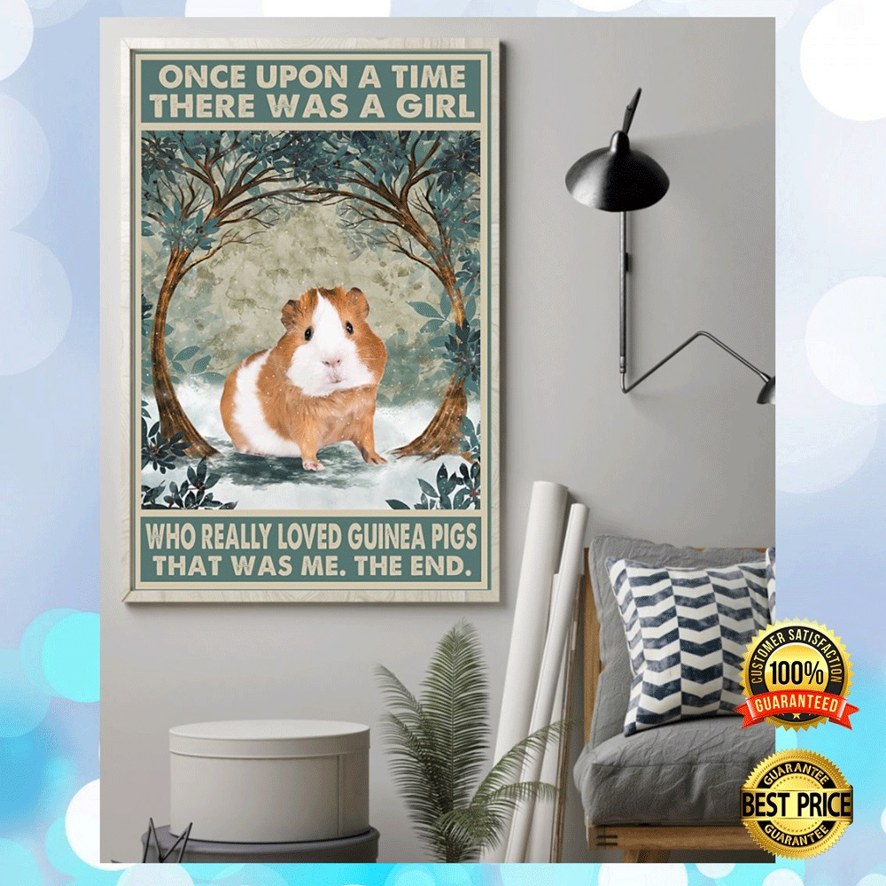 ONCE UPON A TIME THERE WAS A GIRL WHO REALLY LOVED GUINEA PIGS THAT WAS ME POSTER 4