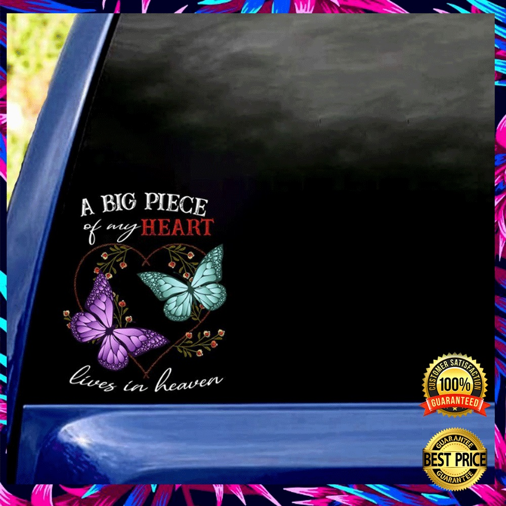 A BIG PIECE OF MY HEART LIVES IN HEAVEN STICKER 5