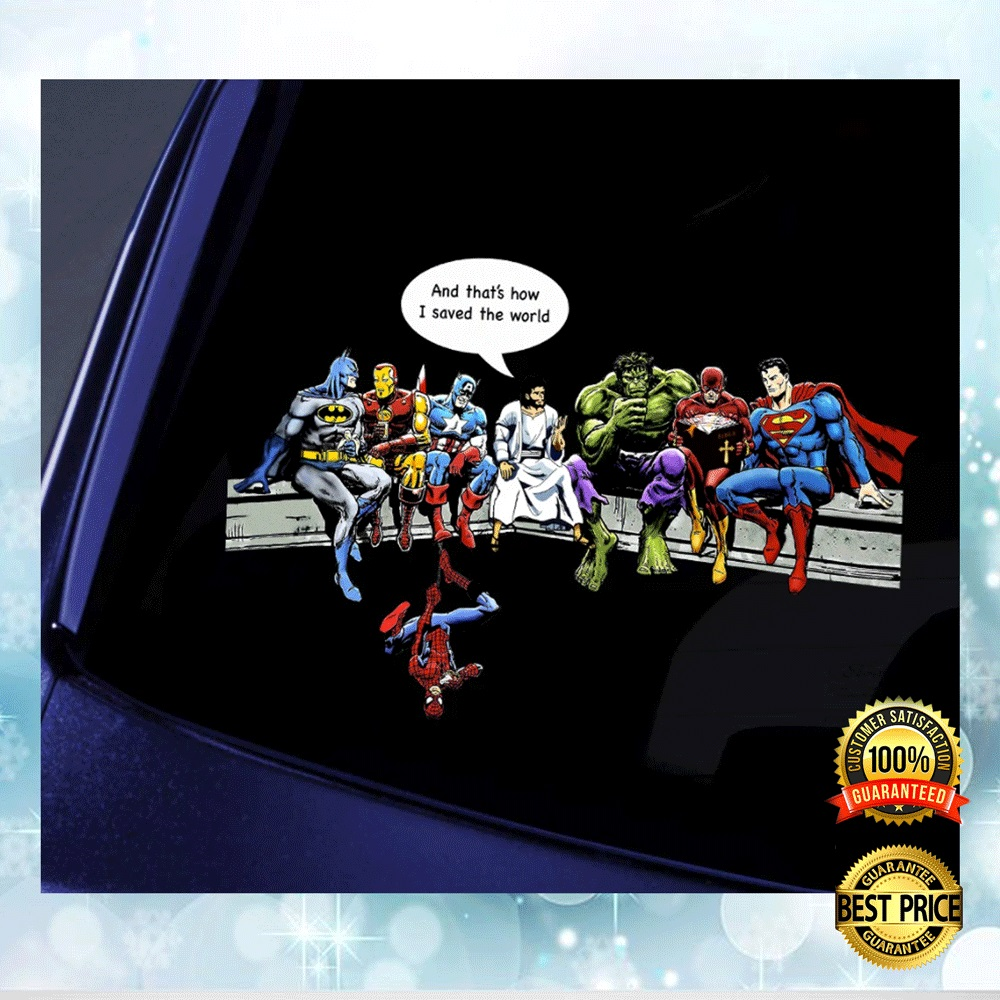 [Great] Jesus And Superheroes And That's How I Save The World Sticker