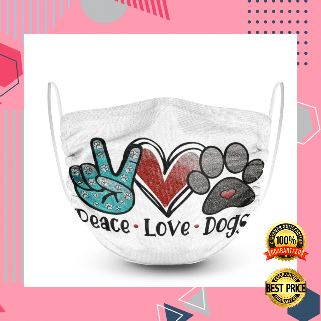 [Nice] Peace Love Dogs Face Mask