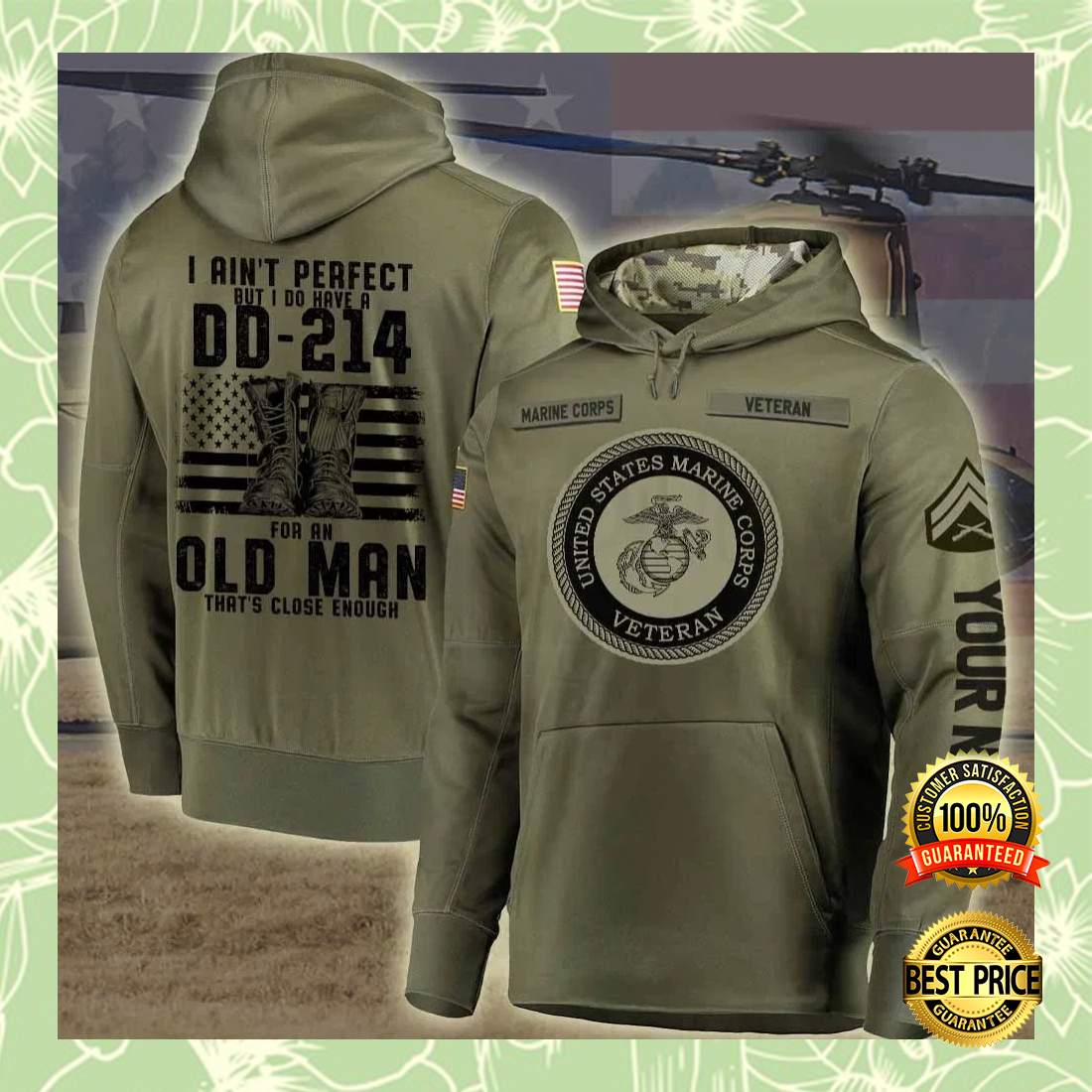 Personalized US marine corps i ain't perfect but i do have a dd 214 for an old man all over printed 3D hoodiePersonalized Us Marine Corps I Ain't Perfect But I Do Have A Dd 214 For An Old Man All Over Printed 3d Hoodie 5