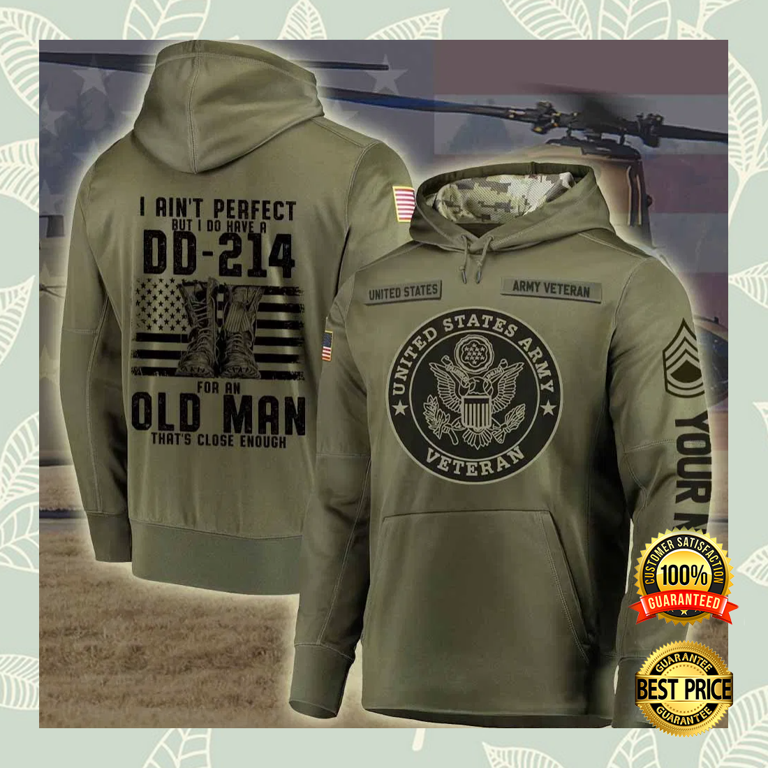 Personalized US Army i ain't perfect but i do have a dd 214 for an old man all over printed 3D hoodie 7