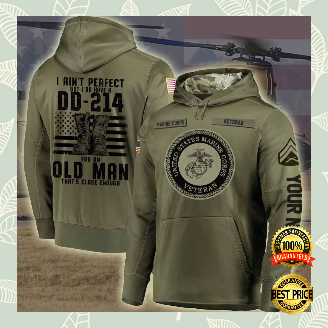 Personalized US marine corps i ain't perfect but i do have a dd 214 for an old man all over printed 3D hoodiePersonalized Us Marine Corps I Ain't Perfect But I Do Have A Dd 214 For An Old Man All Over Printed 3d Hoodie 4