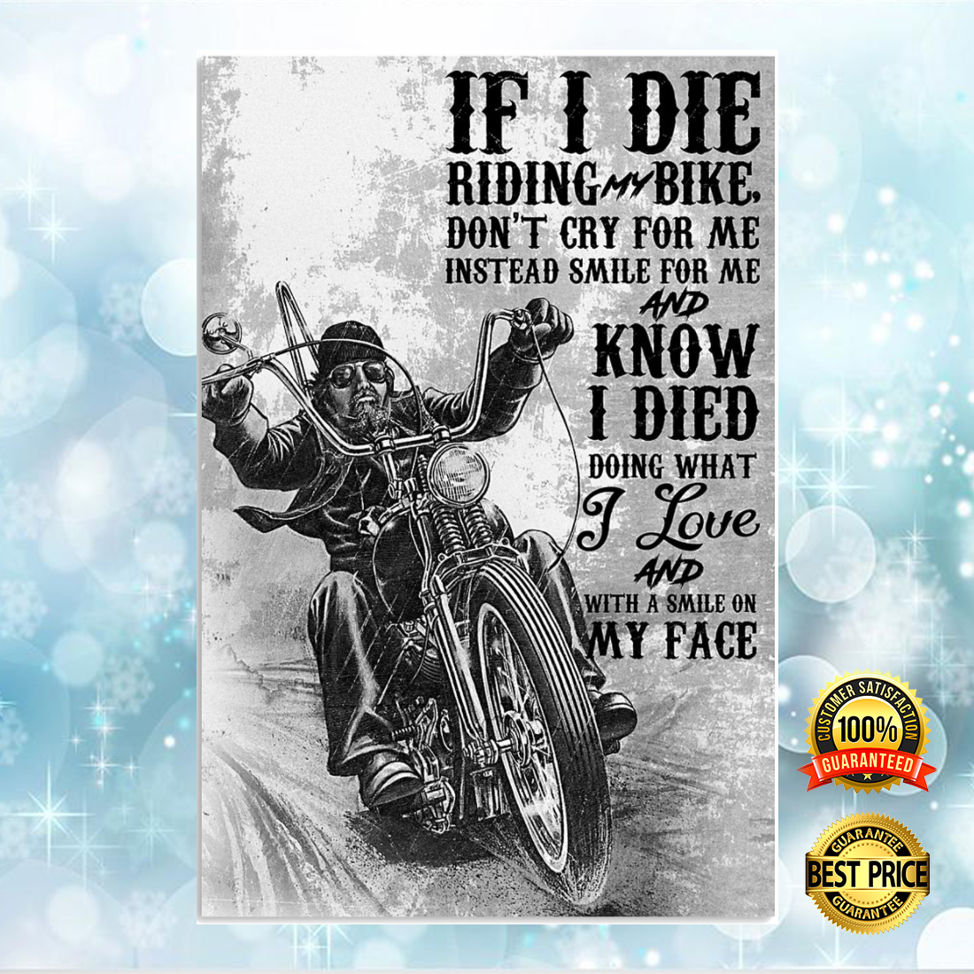 IF I DIE RIDING BIKE DON'T CRY FOR ME INSTEAD SMILE FOR ME POSTER 5