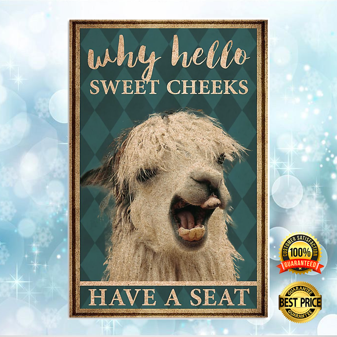 LLAMA WHY HELLO SWEET CHEEKS HAVE A SEAT POSTER 5