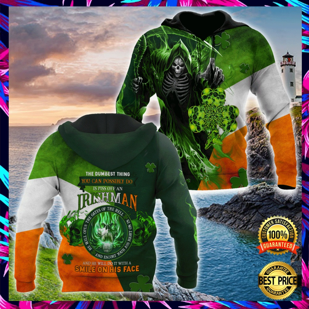 THE DUMBEST THING YOU CAN POSSIBLE DO IS PISS OFF AN IRISH MAN ALL OVER PRINT 3D HOODIE 6