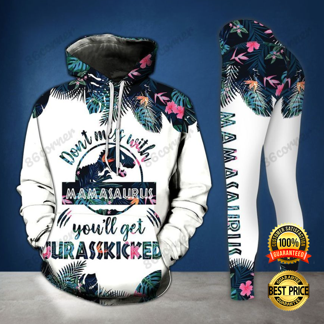 DON'T MESS WITH MAMASAURUS YOU'LL GET JURASSKICKED ALL OVER PRINTED 3D HOODIE AND LEGGING 7
