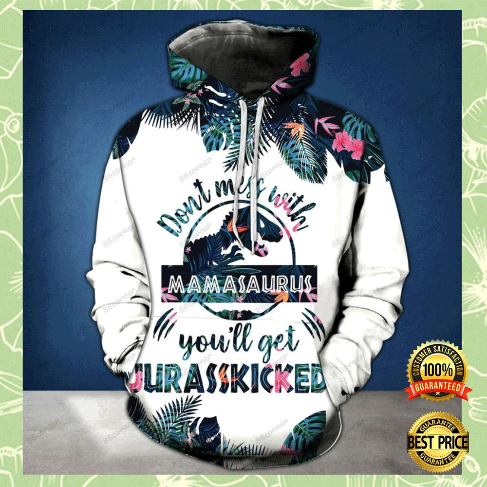 DON'T MESS WITH MAMASAURUS YOU'LL GET JURASSKICKED ALL OVER PRINTED 3D HOODIE AND LEGGING 5