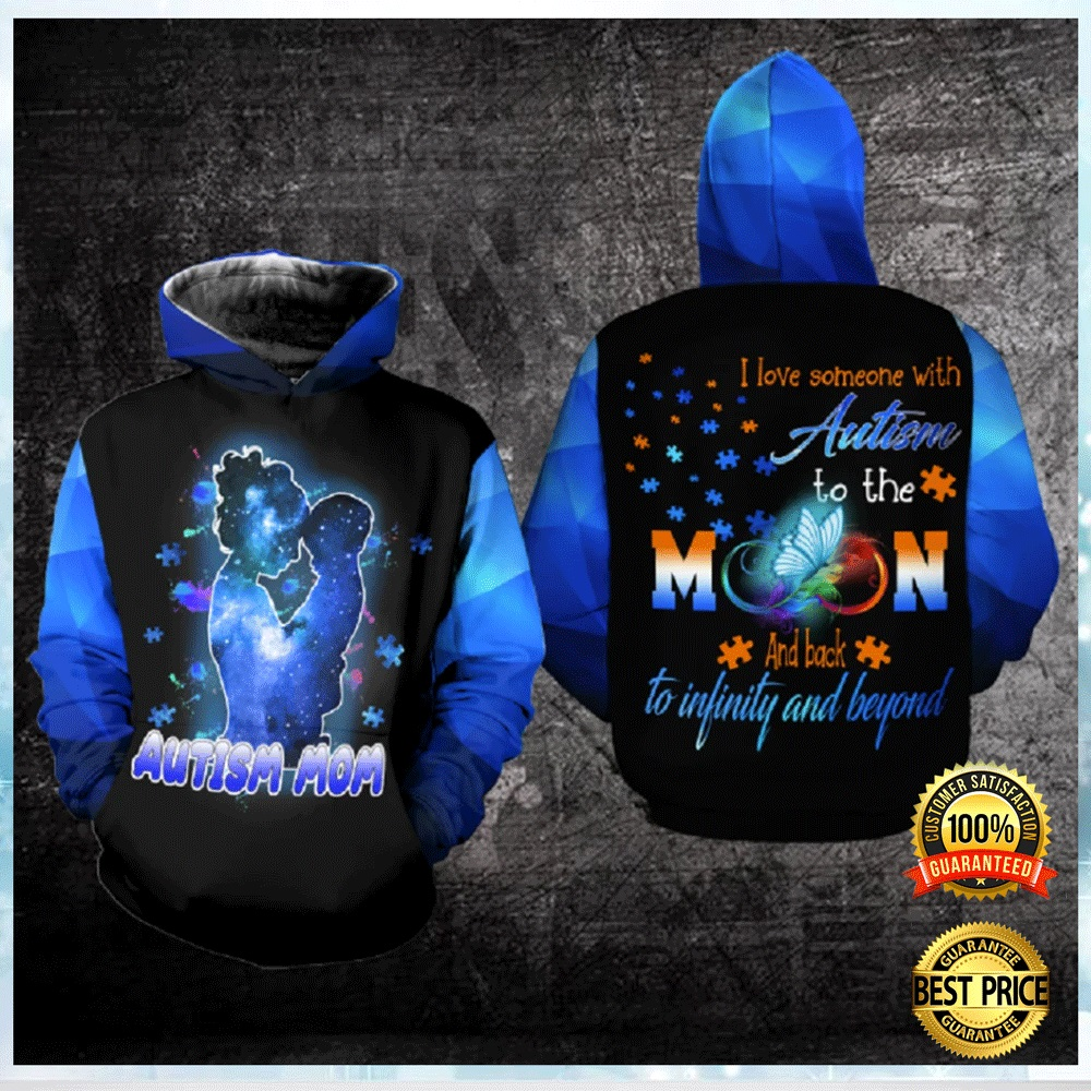 AUTISM MOM I LOVE SOMEONE WITH AUTISM TO THE MOON AND BACK ALL OVER PRINTED 3D HOODIE 4