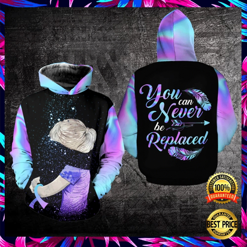 YOU CAN NEVER BE REPLACED ALL OVER PRINTED 3D HOODIE 6