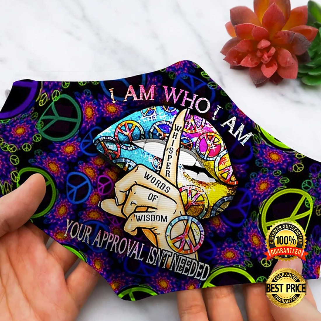 HIPPIE I AM WHO I AM YOUR APPROVAL ISN'T NEEDED FACE MASK 5