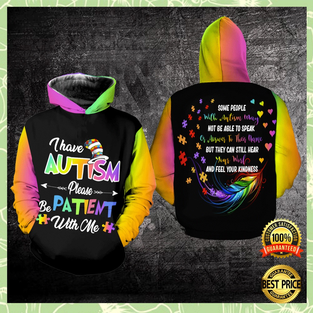 I HAVE AUTISM PLEASE BE PATIENT WITH ME ALL OVER PRINTED 3D HOODIE 7