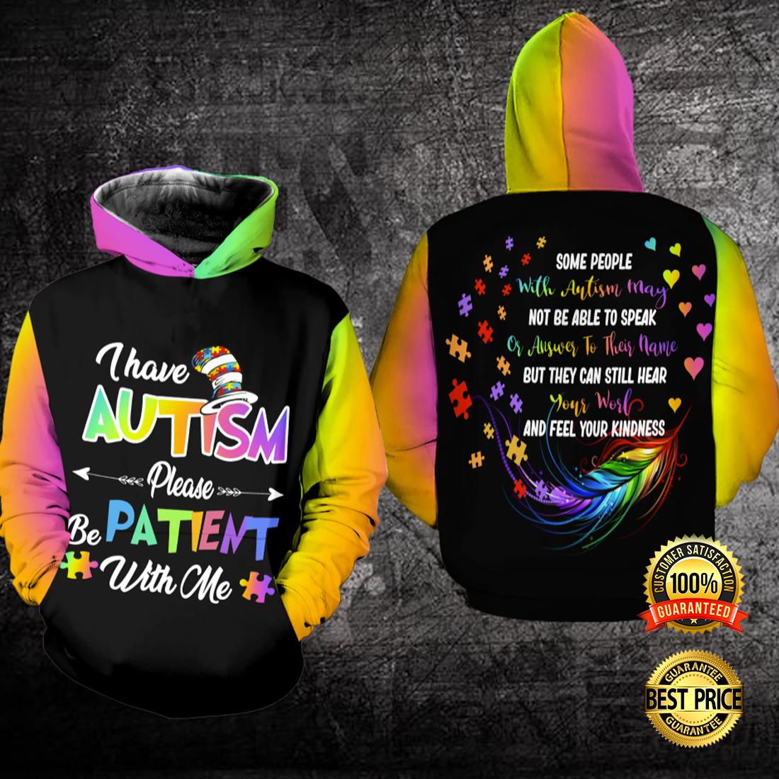 I HAVE AUTISM PLEASE BE PATIENT WITH ME ALL OVER PRINTED 3D HOODIE 5