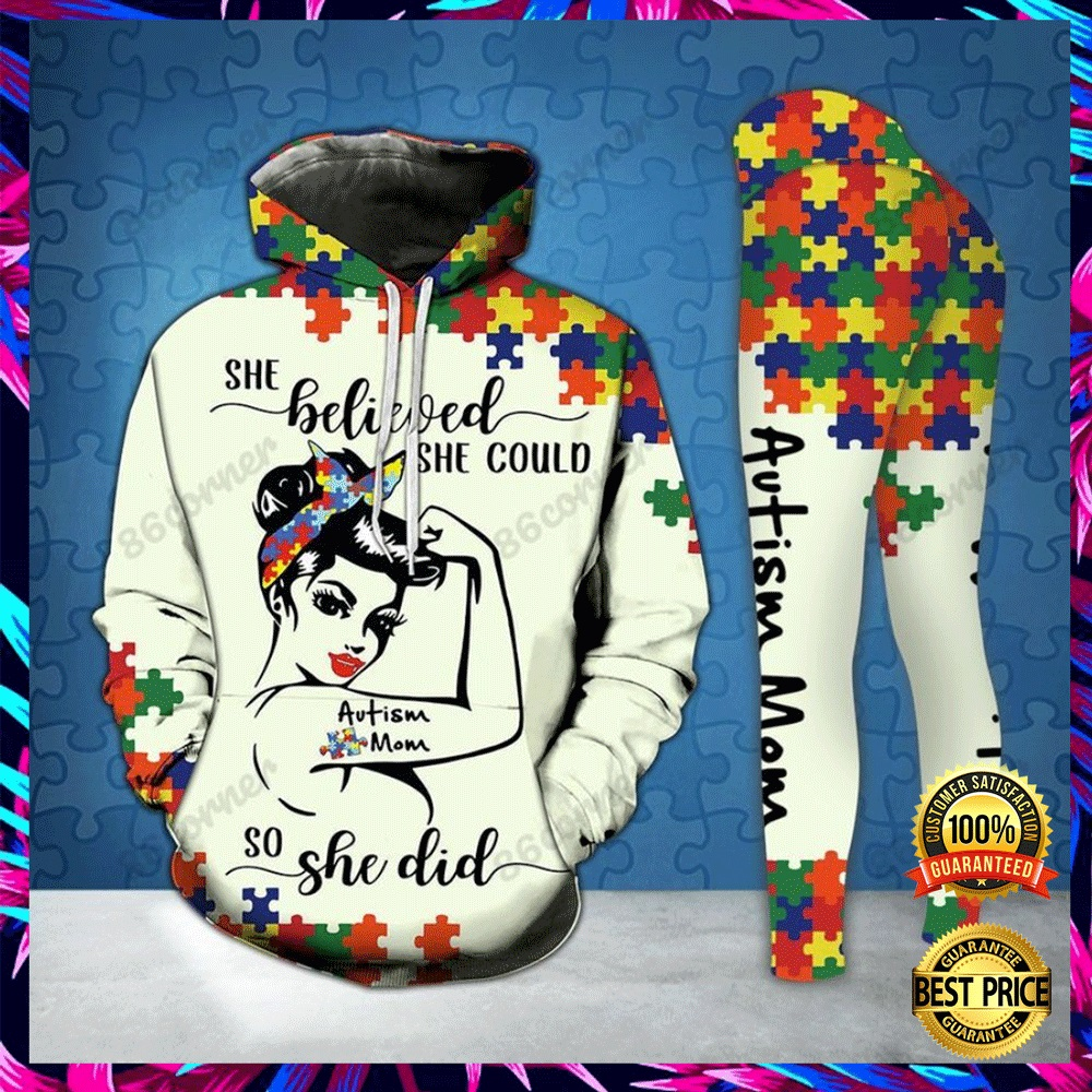 AUTISM MOM SHE BELIEVED SHE COULD SO SHE DID ALL OVER PRINTED 3D HOODIE AND LEGGING 6