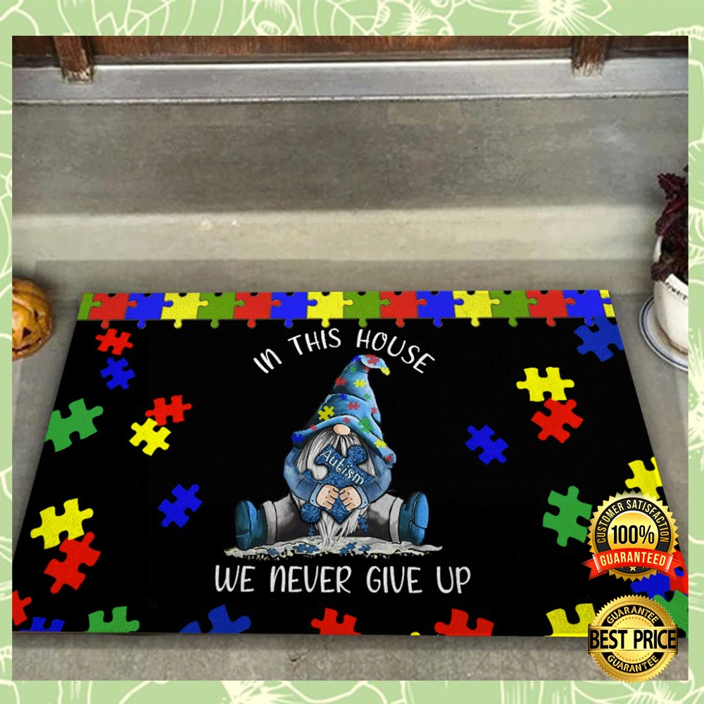 GNOME AUTISM IN THIS HOUSE WE NEVER GIVE UP DOORMAT 4