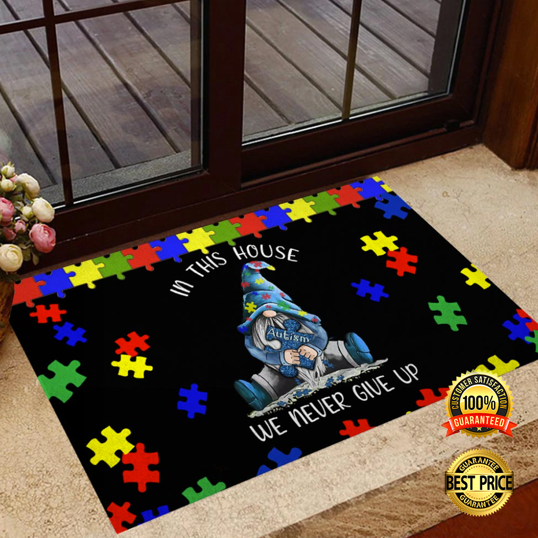 GNOME AUTISM IN THIS HOUSE WE NEVER GIVE UP DOORMAT 6